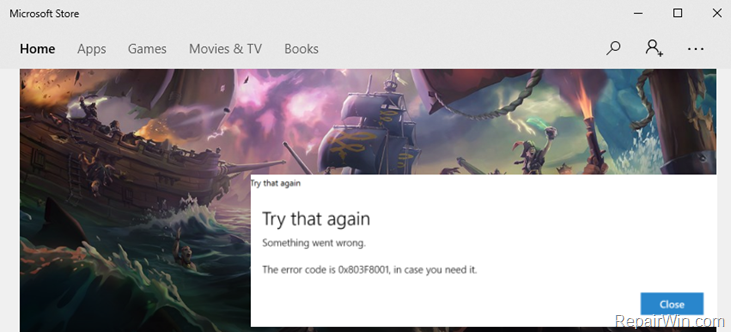 FIX Error de la tienda de Windows 10 0x803F8001 o 0x87AF000B (Resuelto)