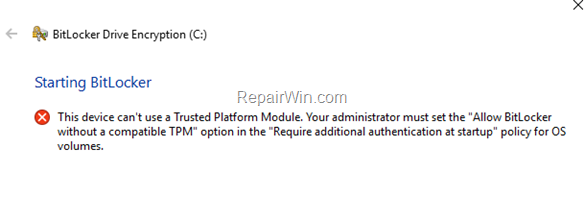 Este dispositivo no puede usar un módulo de plataforma de confianza en BitLocker. (Resuelto)