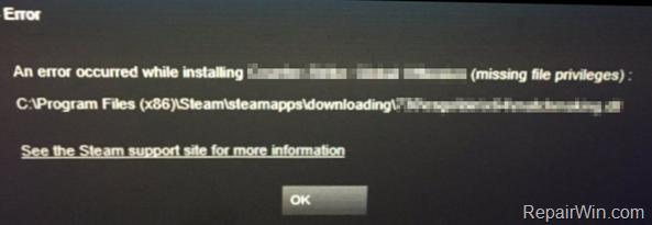 Reparar Privilegios de archivos perdidos de vapor - Un error ocurrió mientras se instalaba un juego (Resuelto)